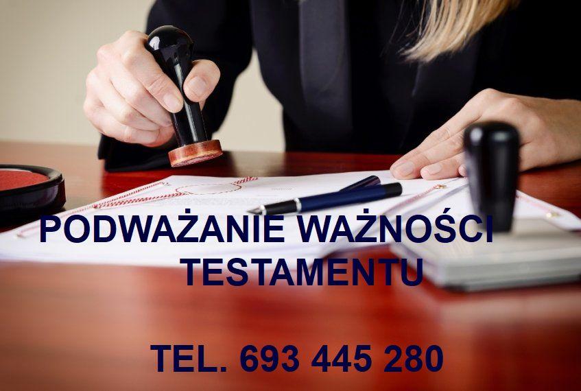 podważanie ważności testamentu